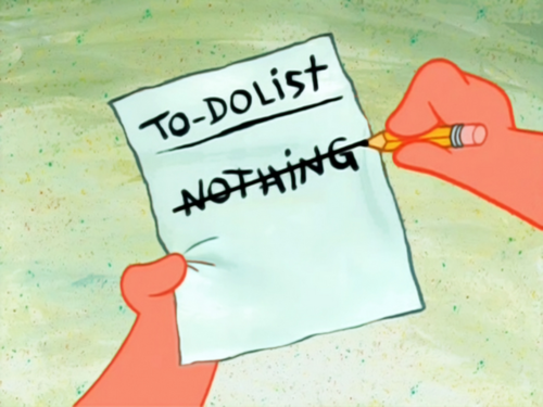 Image result for to do nothing meme